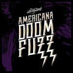 The Lockhearts - Americana Doom Fuzz