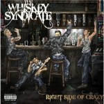 The Whiskey Syndicate – Right Side Of Crazy