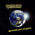 Wolfsbane – Wolfsbane Save The World